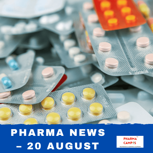 Pharma news – 20 August