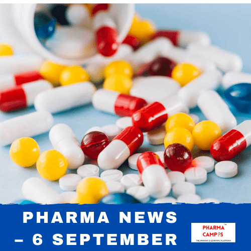 Pharma news – 6 September
