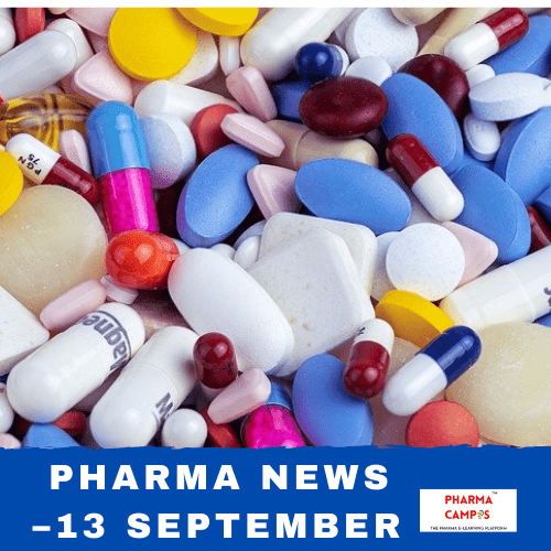 Pharma news –13 September