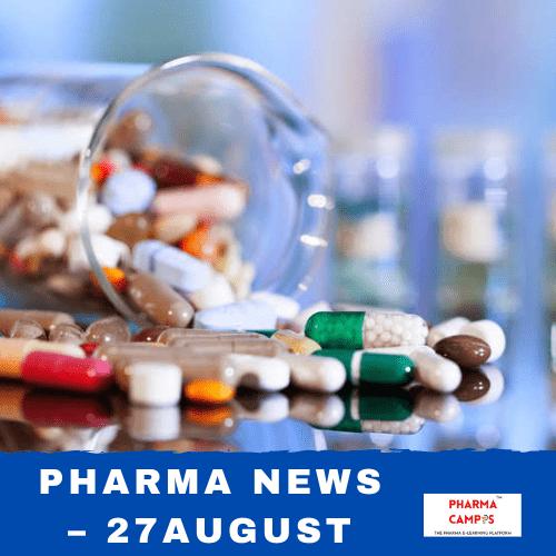 Pharma news – 27 August: