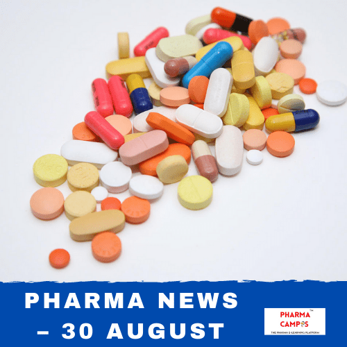 Pharma news – 30 August
